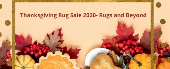 thanksgiving rug sale 2020